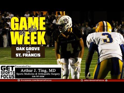 Game of the Week   St. Francis vs Oak Grove (FULL GAME RECAP)