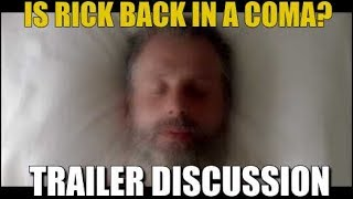 The Walking Dead Season 8 Trailer Discussion & Breakdown Is Rick Back In A Coma or Dying?
