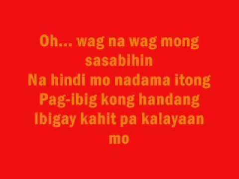 Wag na wag mong sasabihin - Kitchie Nadal (with Lyrics)
