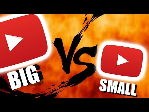 Big YouTube VS Small Youtube Channel