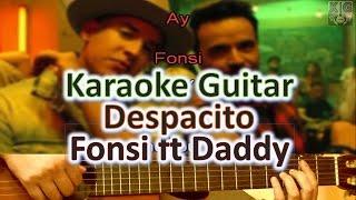 Despacito - Luis Fonsi ft Daddy Yankee - Karaoke Guitar