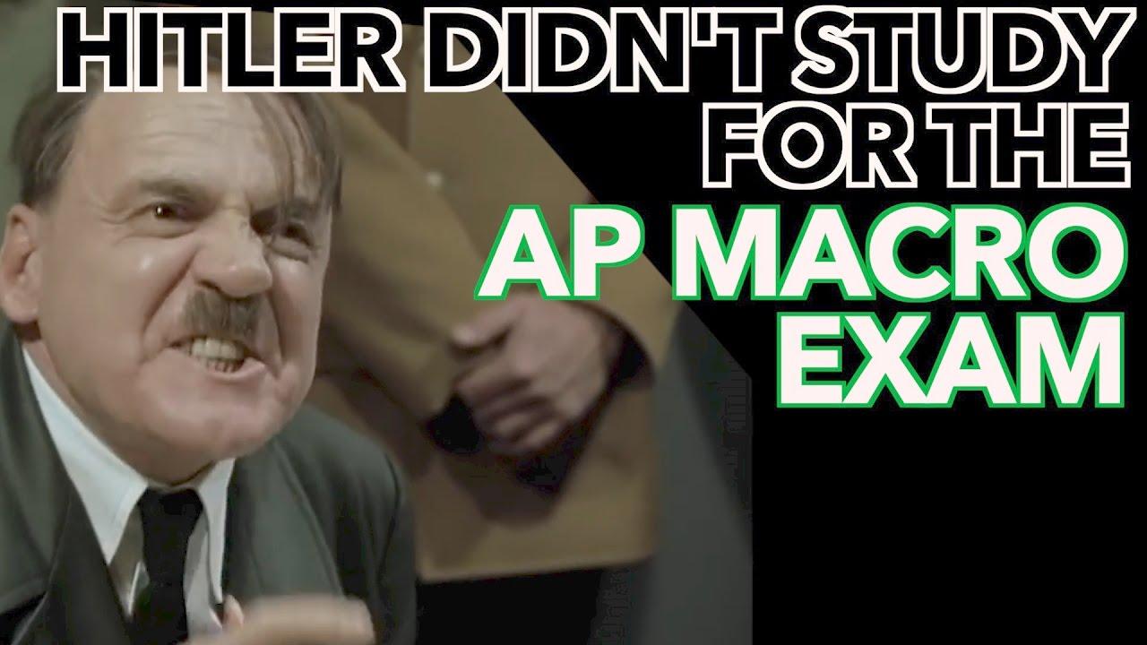 maxresdefault hitler didn't study for the ap macro exam youtube