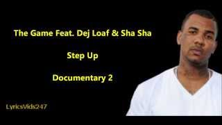 Step Up Lyrics - The Game Feat. Dej Loaf & Sha Sha // HQ