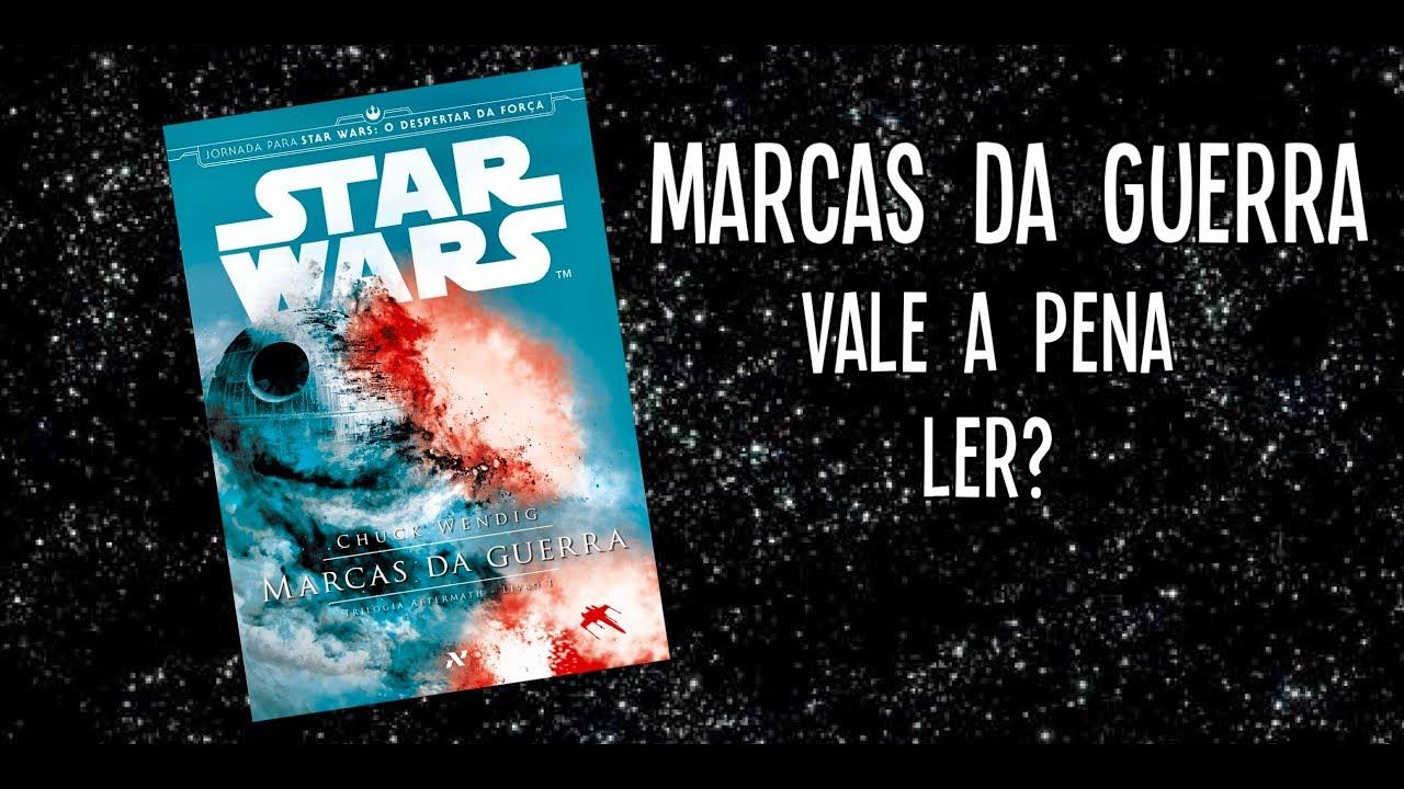 Filme Marcas Da Guerra throughout vale a pena ler star wars: marcas da guerra? - youtube