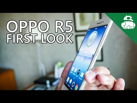 Oppo R5 announced: hands-on with a crazy thin smartphone