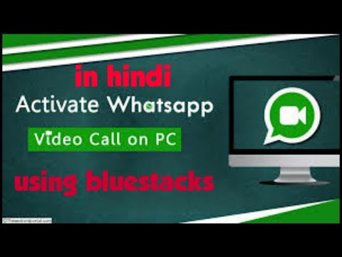 how-to-make-whatsapp-video-call-from-pc-/computer/laptop-||with-bluestacks-||-pc-se-video-call-kare?
