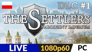 THE SETTLERS 6: Wschodnie Królestwa (DLC) ???? LIVE ⚔️ Misja 1 i może 2 ;) - Na żywo