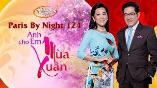 """Nguyễn Ngọc Ngạn & Kỳ Duyên giới thiệu show thu hình PBN 124 """"Anh Cho Em Mùa Xuân"""""""