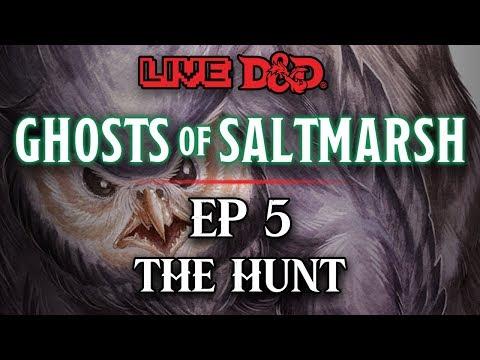 Episode 5 | The Hunt | Ghosts of Saltmarsh