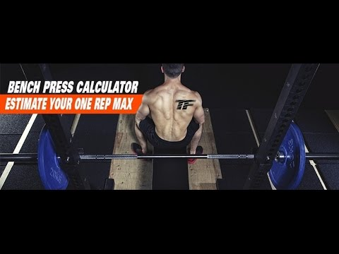 Bench Press Calculator | 1 Rep Max &amp; Percentage Calculator<a href='/yt-w/3OBj0QGNSoQ/bench-press-calculator-1-rep-max-amp-percentage-calculator.html' target='_blank' title='Play' onclick='reloadPage();'>   <span class='button' style='color: #fff'> Watch Video</a></span>