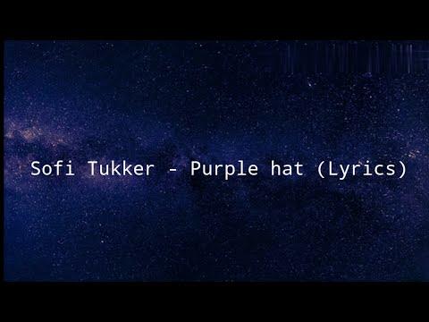 Sofi Tukker – Purple hat (Lyrics)