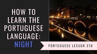 how to learn Brazilian Portuguese (night)