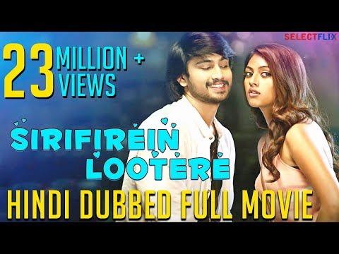 Sirifirein Lootere (Kittu Unnadu Jagartha) -  Hindi Dubbed Full Movie   Raj Tarun   Anu Emmanuel