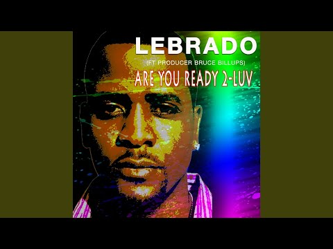 Are You Ready 2-Luv