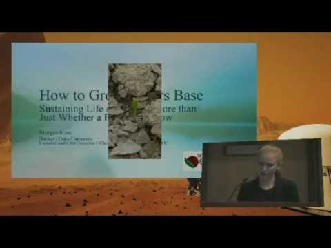 How to Grow a Mars Base; Mars Society Convention 2016