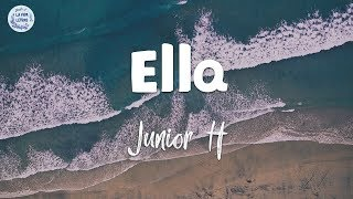 Download Junior H - Ella (letra/ lyrics)