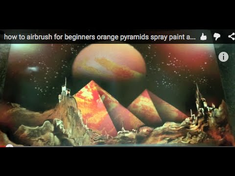 airbrush for beginners orange pyramids spray paint art style youtube. Black Bedroom Furniture Sets. Home Design Ideas