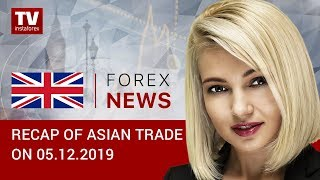 InstaForex tv news: 05.12.2019: Market sentiment improves amid renewed optimism about trade deal