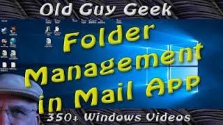 Windows 10 Mail App 2017 - Advanced Folder Management