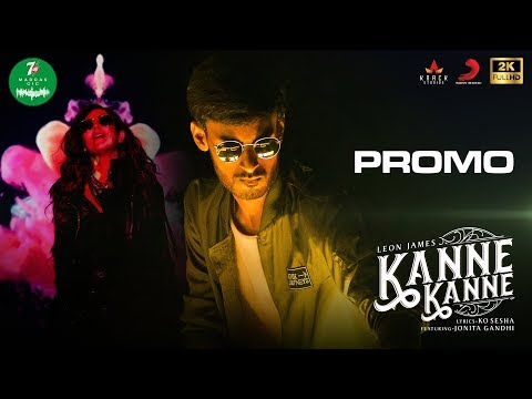 7UP Madras Gig - Kanne Kanne Promo | Leon James | Jonita Gandhi