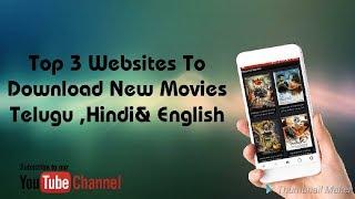 Top 3 Websites To Download New Movies Telugu,Hindi&English in Telugu
