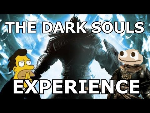 THE DARK SOULS EXPERIENCE