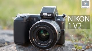 Nikon 1 V2 - Обзор Беззеркальной Фотокамеры