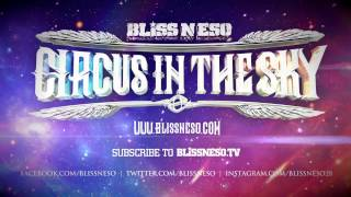 Bliss n Eso - I Am Somebody feat. Nas (Circus In The Sky)