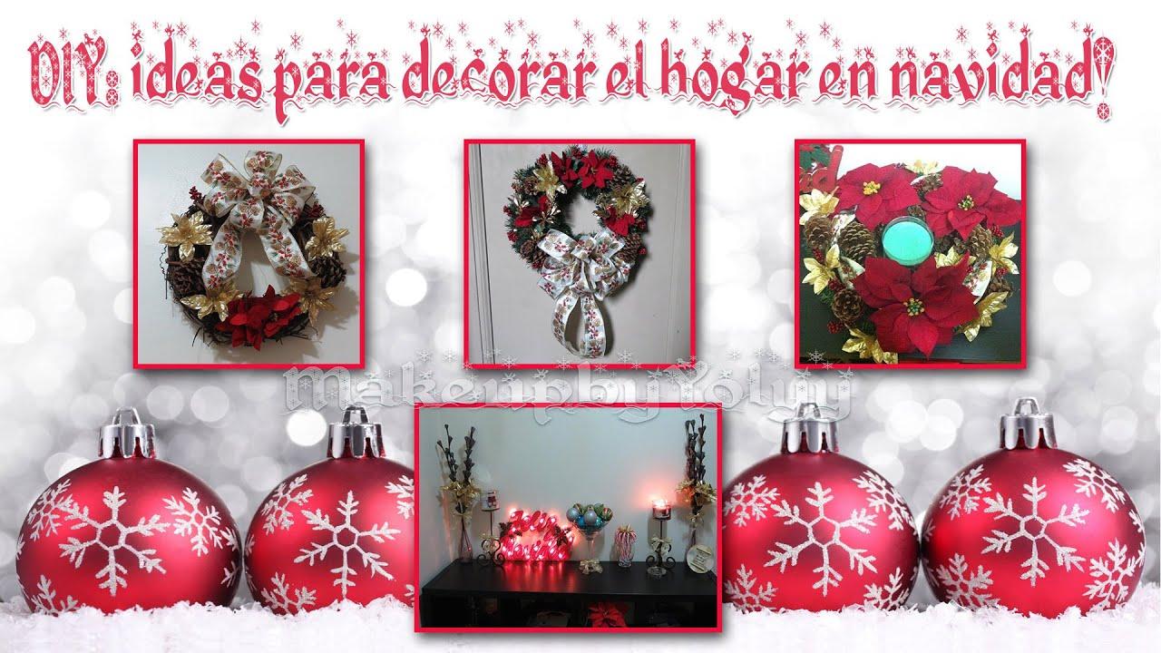 Diy ideas para decorar el hogar en navidad youtube - Ideas para decorar en navidad ...