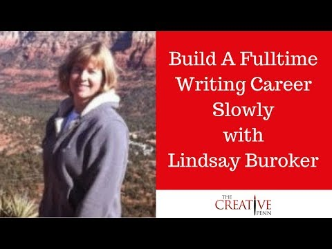 Build A Fulltime Writing Career Slowly With Lindsay Buroker