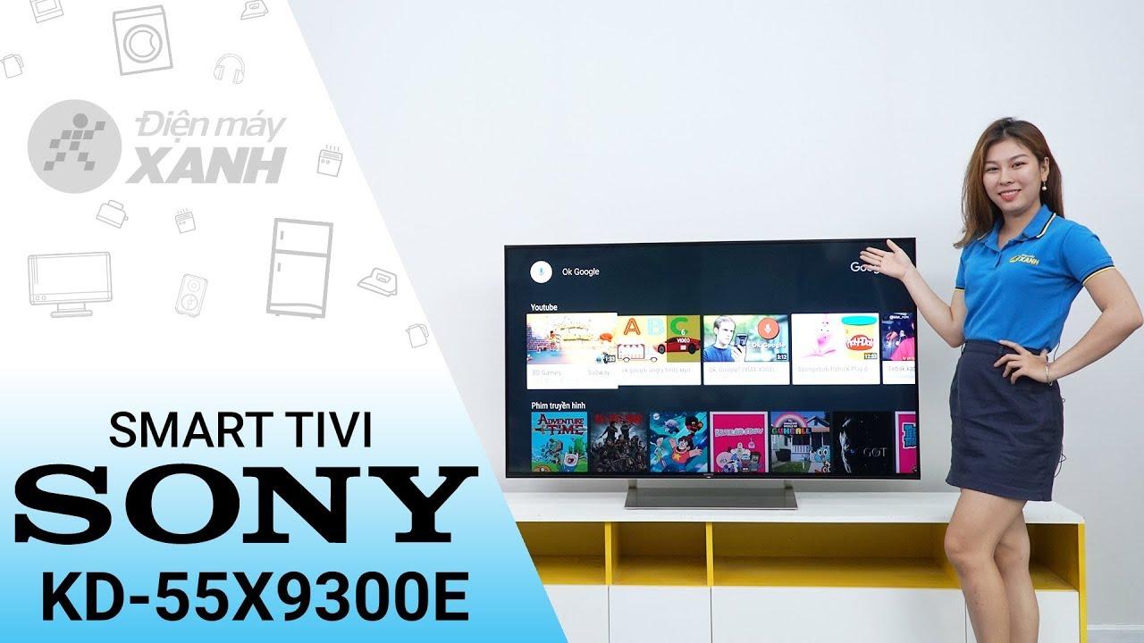 Smart tivi Sony 4K KD-55X9300E – Thông minh đến không ngờ | Điện máy XANH