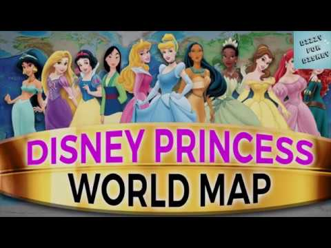 Did You Know Disney Princess World Map A Map Of Where All The