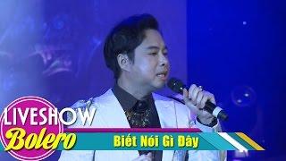 Biết Nói Gì Đây - Ngọc Sơn | Nhạc Trữ Tình Bolero | MV FULL HD