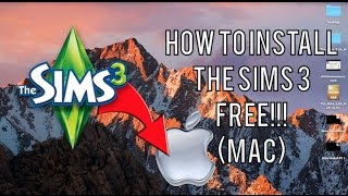 *EASY* How to Install The Sims 3 FREE Mac (ALL EXPANSION PACKS) UPDATED