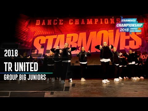 TR UNITED [3rd place] | GROUP JUNIOR BIG | Starmoves Championship 2018