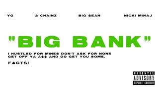 Yg Big Bank Audio Ft 2 Chainz Big Sean Nicki Minaj