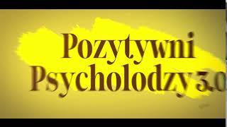 Pozytywni Psycholodzy 3.0