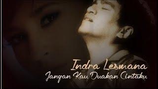 Indra Lesmana - Jangan Duakan Cintaku (with lyric)