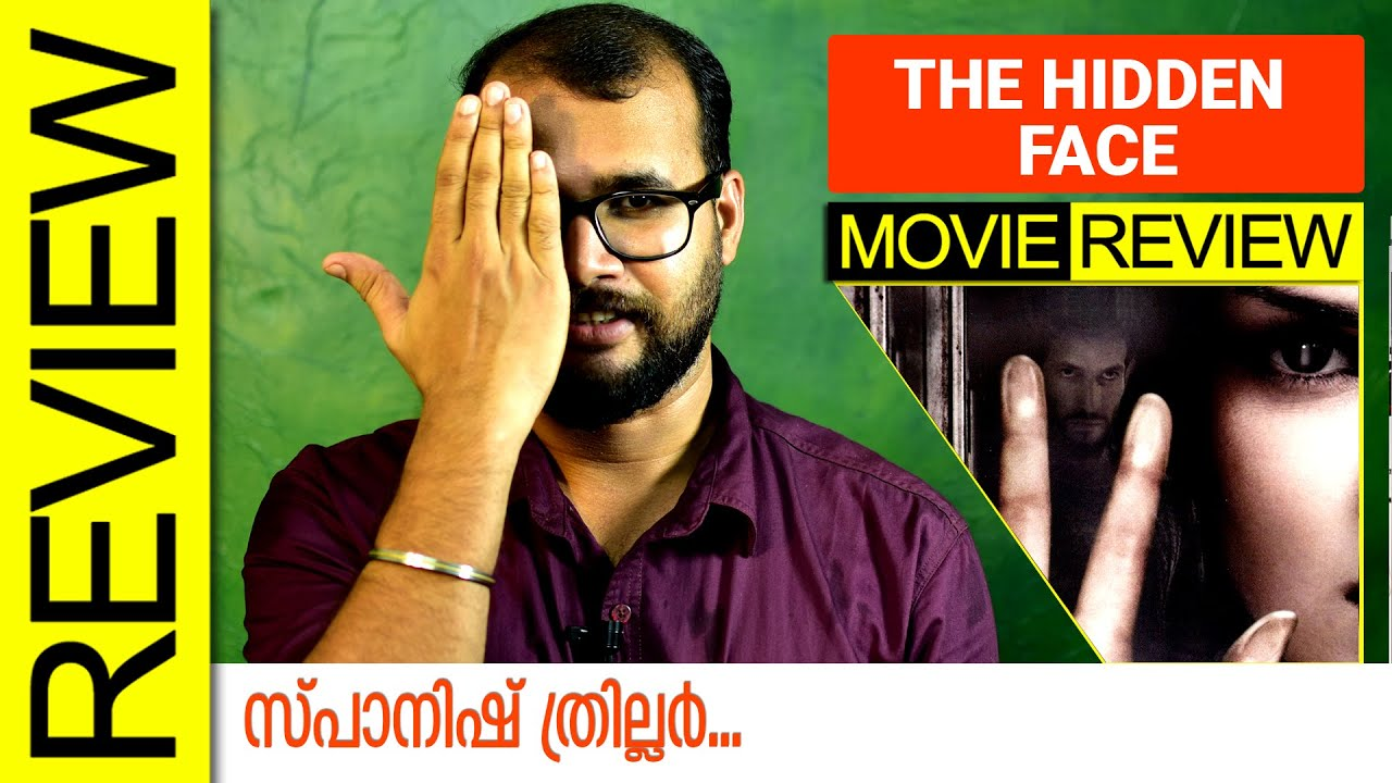 The Hidden Face (2011) Spanish Movie Review by Sudhish Payyanur | Monsoon Media