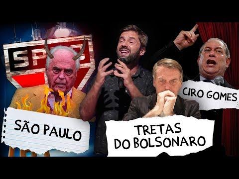 Fábio Rabin - O São Paulo... / Tretas do Bolsonaro / Ciro Gomes