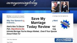 Save My Marriage Today Review | Is Save My Marriage Today Good?