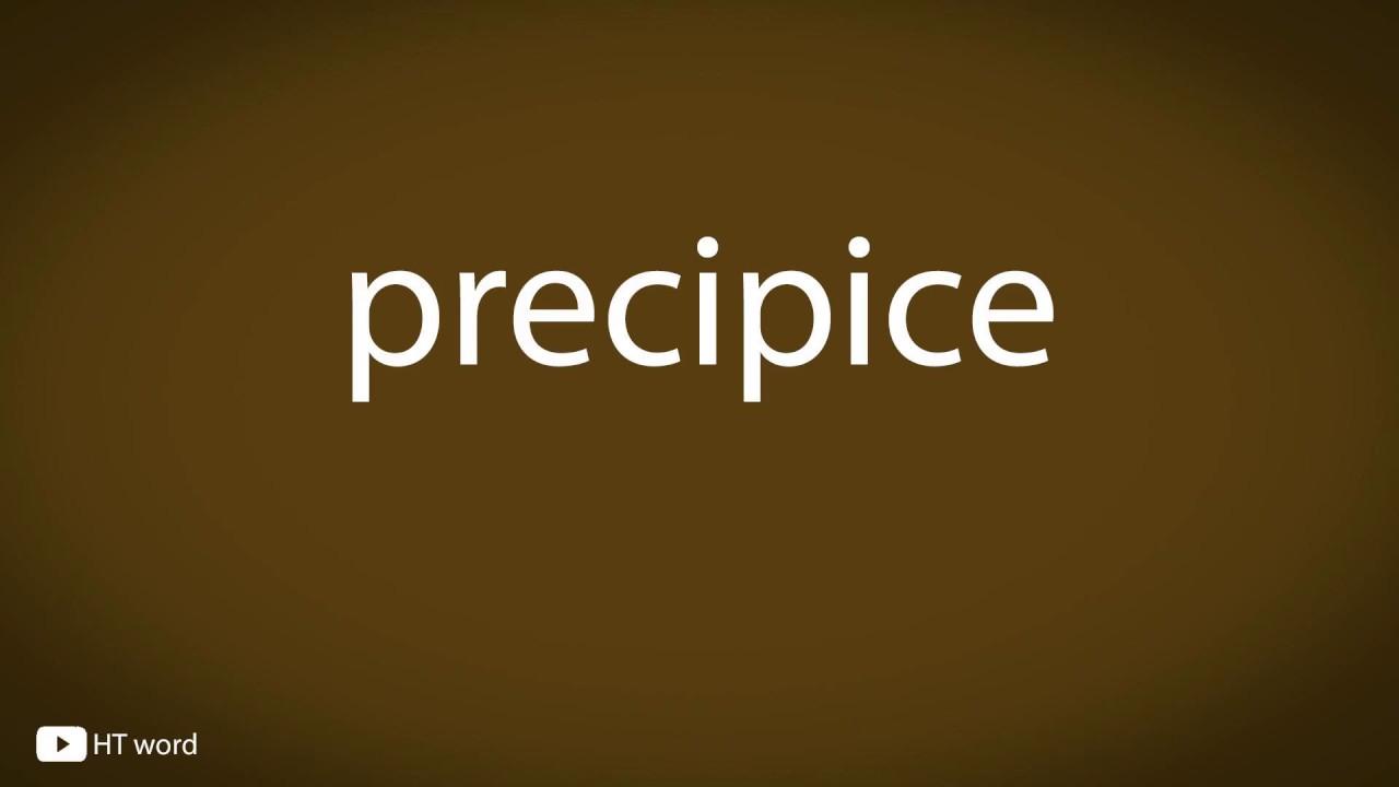 How to pronounce precipice
