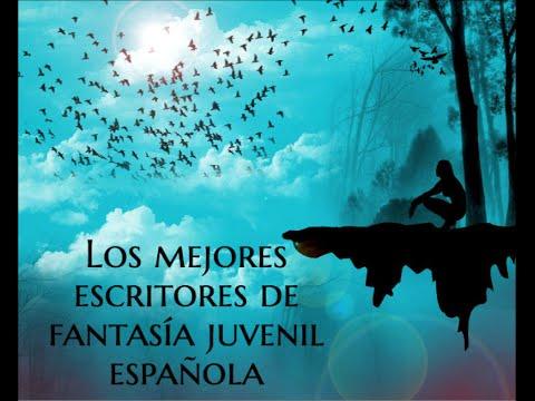 los-mejores-escritores-de-fantasía-juvenil-españoles