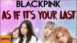 BLACKPINK - As if i'ts your last [Karaoke/Instrumental]