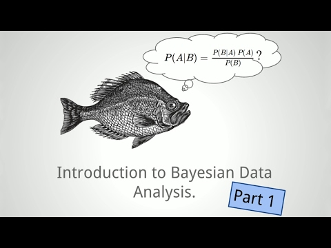 duction to Bayesian data analysis  part 1: What is Bayes?