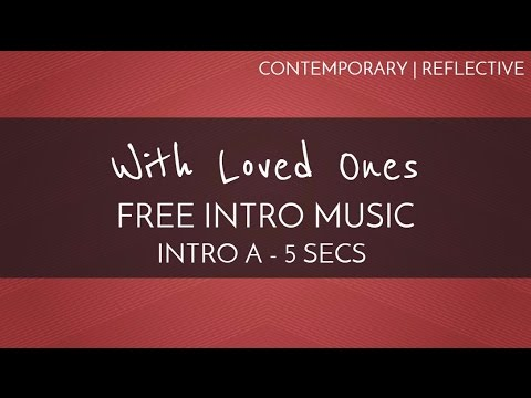 Free Acoustic Music  Free Intro Music  With Loved Ones Intro A  5 seconds