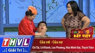 THVL | Danh hài đất Việt - Tập 50: Của rơi của nợ - Chí Tài, Lê Khánh, Lan Phương, Hứa Minh Đạt...