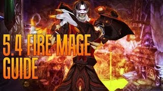 5.4 Fire Mage Guide: Talents, Glyphs and Stat Priority
