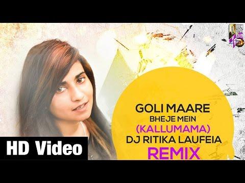 Kallu Mama (Goli Maare Bheje Mein) - DJ Ritika Laufeia | PROMO