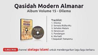 Qasidah Modern Almanar - Dilema - Album Volume 15